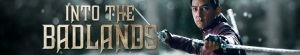 Into the Badlands- Seriesaddict